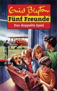 Das doppelte Spiel / Fünf Freunde Bd.69 - Blyton, Enid