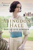 Der letzte Sommer / Abingdon Hall Bd.1