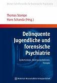 Delinquente Jugendliche und forensische Psychiatrie (eBook, PDF)