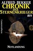 Notlandung / Chronik der Sternenkrieger Bd.19 (eBook, ePUB)
