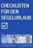 Checklisten für den Segelurlaub 2013. Auch zum Skippertraining nach der SKS-Prüfung. (eBook, ePUB)