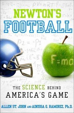 Newton's Football (eBook, ePUB) - St. John, Allen; Ramirez, Ainissa G.