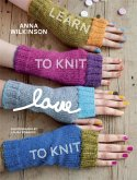 Learn to Knit, Love to Knit (eBook, ePUB)