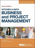 Kitchen and Bath Business and Project Management (eBook, ePUB)