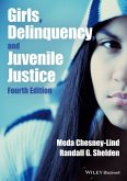 Girls, Delinquency, and Juvenile Justice (eBook, ePUB)
