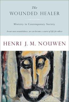 The Wounded Healer (eBook, ePUB) - Nouwen, Henri J. M.