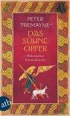 Das Sühneopfer / Ein Fall für Schwester Fidelma Bd.24 (eBook, ePUB)