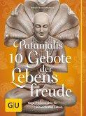 Patanjalis 10 Gebote der Lebensfreude (eBook, ePUB)