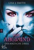 Der Abgrund / Der magische Zirkel Bd.4 (eBook, ePUB)