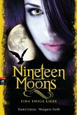Nineteen Moons - Eine ewige Liebe / Caster Chronicles Bd.4 (eBook, ePUB)