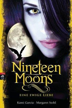 Nineteen Moons - Eine ewige Liebe / Caster Chronicles Bd.4
