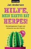 Hilfe, mein Kaktus hat Herpes! (eBook, ePUB)
