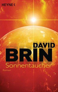 Sonnentaucher / Erste Uplift-Trilogie Bd.1 (eBook, ePUB) - Brin, David