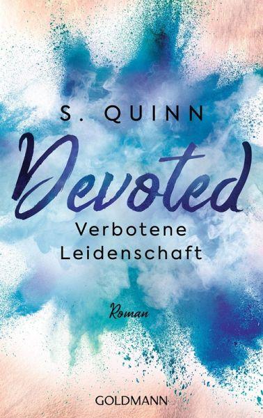 Verbotene Leidenschaft / Devoted Bd.2 (eBook, ePUB) - Quinn, S.
