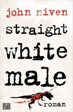 Straight White Male (eBook, ePUB) - Niven, John