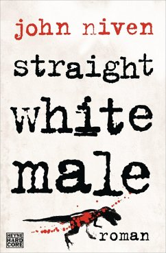 Straight White Male (eBook, ePUB)
