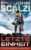 Die letzte Einheit / Die letzte Einheit (eBook, ePUB)