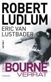Der Bourne Verrat / Jason Bourne Bd.10 (eBook, ePUB)