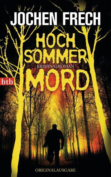 Hochsommermord (eBook, ePUB) - Frech, Jochen