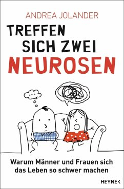 Treffen sich zwei Neurosen... (eBook, ePUB) - Jolander, Andrea