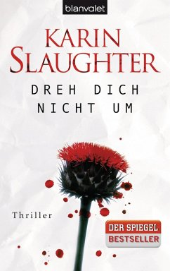 Dreh dich nicht um / Grant County Bd.3 (eBook, ePUB) - Slaughter, Karin