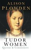 Tudor Women (eBook, ePUB)