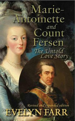 Marie-Antoinette and Count Fersen (eBook, ePUB) - Farr, Evelyn