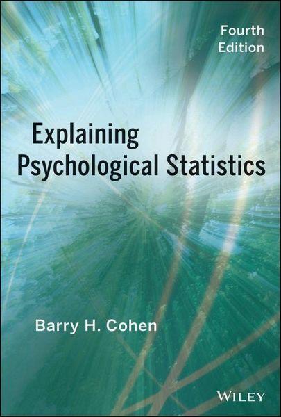 Explaining Psychological Statistics (eBook, ePUB) - Cohen, Barry H.