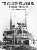 The Mississippi Steamboat Era in Historic Photographs (eBook, ePUB)
