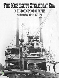 The Mississippi Steamboat Era in Historic Photographs (eBook, ePUB)
