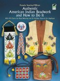 Authentic American Indian Beadwork and How to Do It (eBook, ePUB)