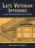 Late Victorian Interiors and Interior Details (eBook, ePUB)