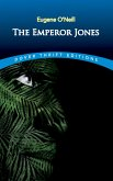 The Emperor Jones (eBook, ePUB)