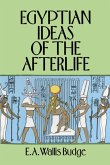 Egyptian Ideas of the Afterlife (eBook, ePUB)