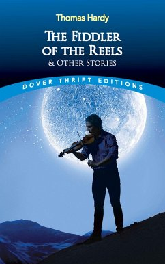 The Fiddler of the Reels and Other Stories (eBook, ePUB) - Hardy, Thomas