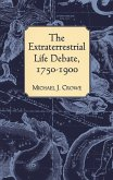 The Extraterrestrial Life Debate, 1750-1900 (eBook, ePUB)