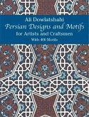 Persian Designs and Motifs for Artists and Craftsmen (eBook, ePUB)