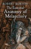 The Essential Anatomy of Melancholy (eBook, ePUB)