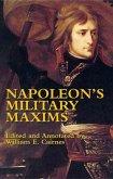 Napoleon's Military Maxims (eBook, ePUB)