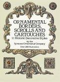 Ornamental Borders, Scrolls and Cartouches in Historic Decorative Styles (eBook, ePUB)
