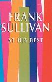 Frank Sullivan at His Best (eBook, ePUB)