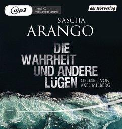 Die Wahrheit und andere Lügen, 1 MP3-CD - Arango, Sascha
