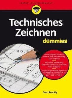 Technisches Zeichnen für Dummies - Renckly, Sven