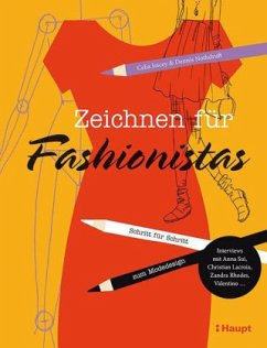 Zeichnen für Fashionistas - Joicey, Celia