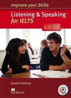 Improve your Skills: Listening & Speaking for IELTS (6.0 - 7.5)