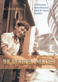 The Righteous Smuggler (eBook, ePUB)