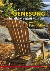 Zur Genesung herzliche Segenswünsche von Peter Hahne