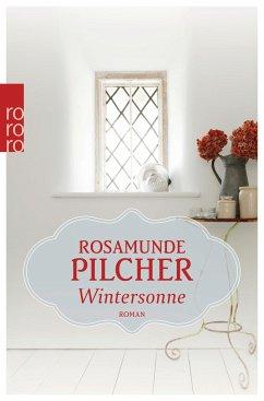 Wintersonne - Pilcher, Rosamunde