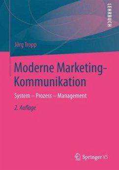 Moderne Marketing-Kommunikation - Tropp, Jörg