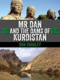 Mr Dan and the Dams of Kurdistan (eBook, ePUB)